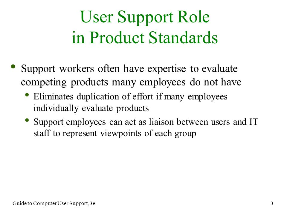 User Support Role in Product Standards