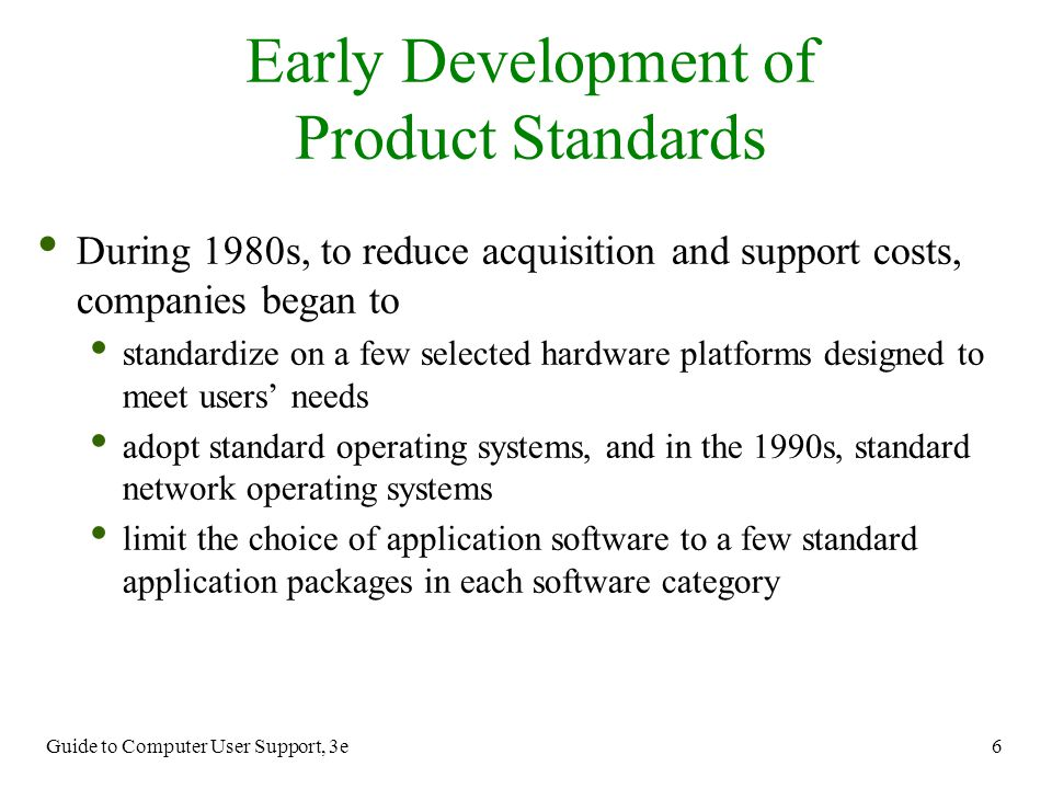 Early Development of Product Standards