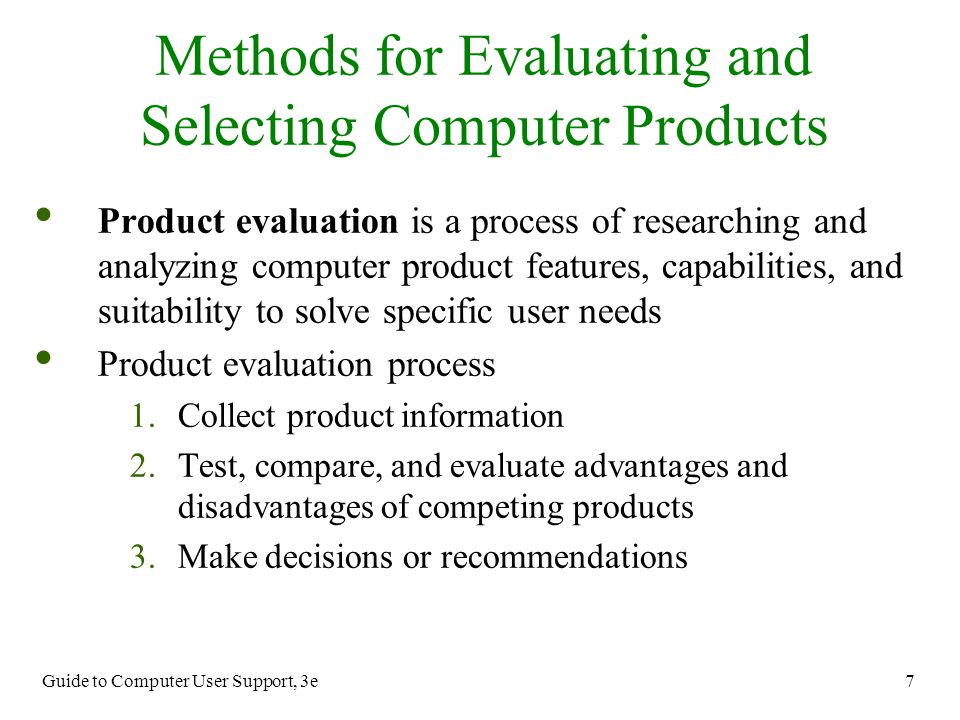 Methods for Evaluating and Selecting Computer Products