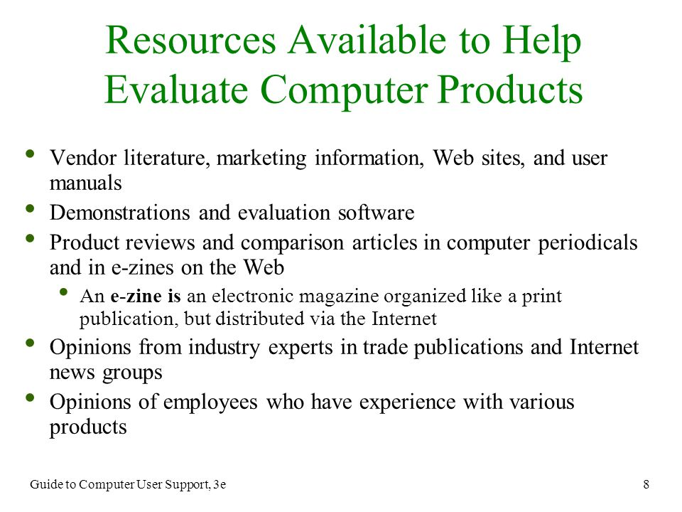 Resources Available to Help Evaluate Computer Products