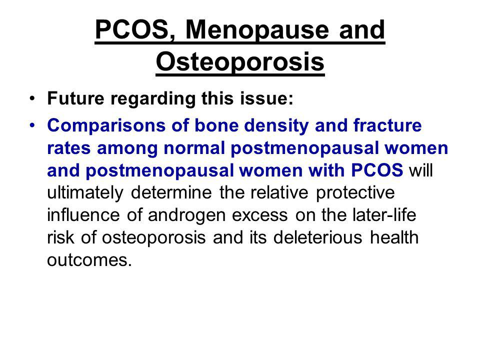 PCOS, Menopause and Osteoporosis
