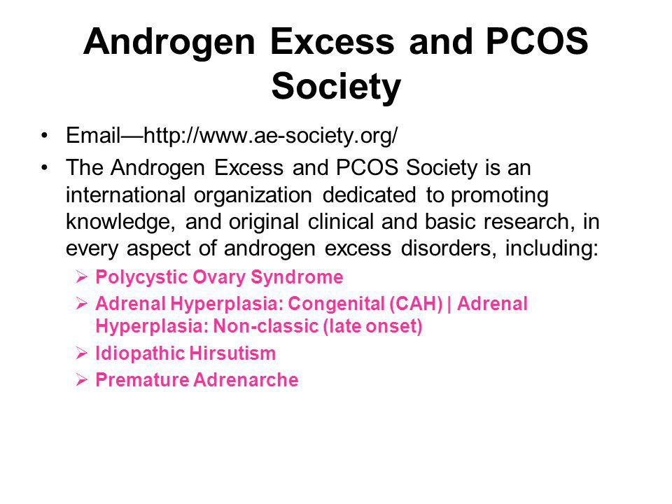 Androgen Excess and PCOS Society