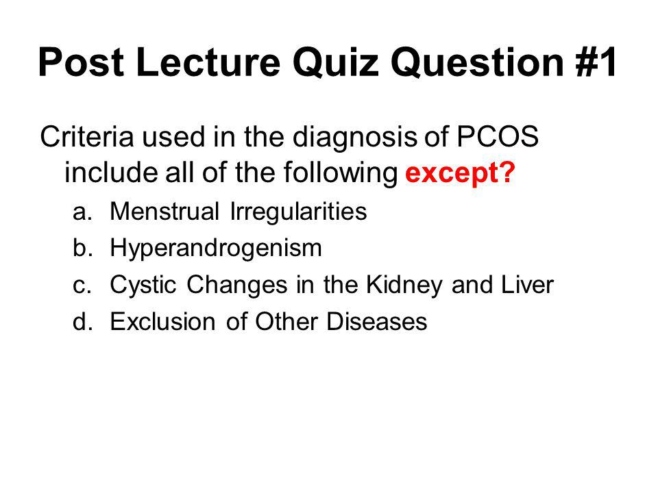Post Lecture Quiz Question #1