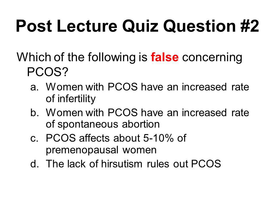 Post Lecture Quiz Question #2