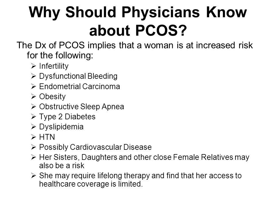 Why Should Physicians Know about PCOS