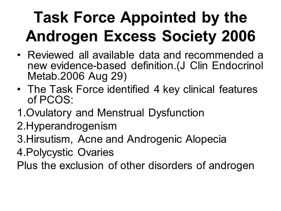 Task Force Appointed by the Androgen Excess Society 2006