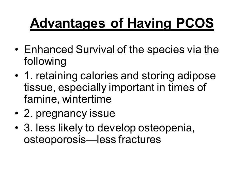 Advantages of Having PCOS