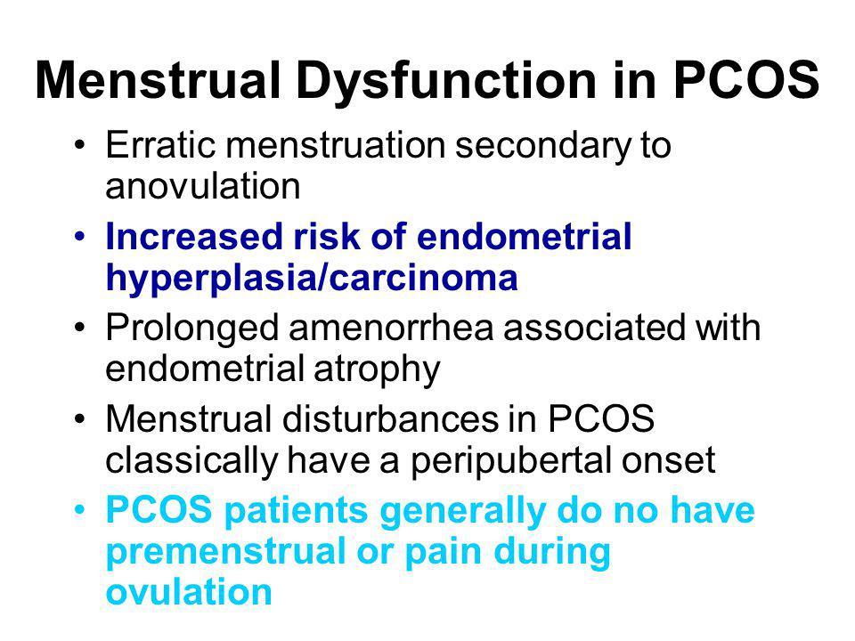 Menstrual Dysfunction in PCOS