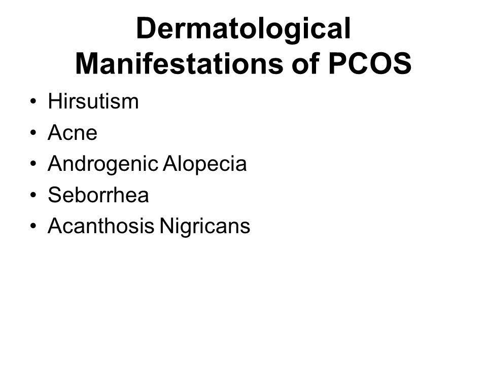 Dermatological Manifestations of PCOS