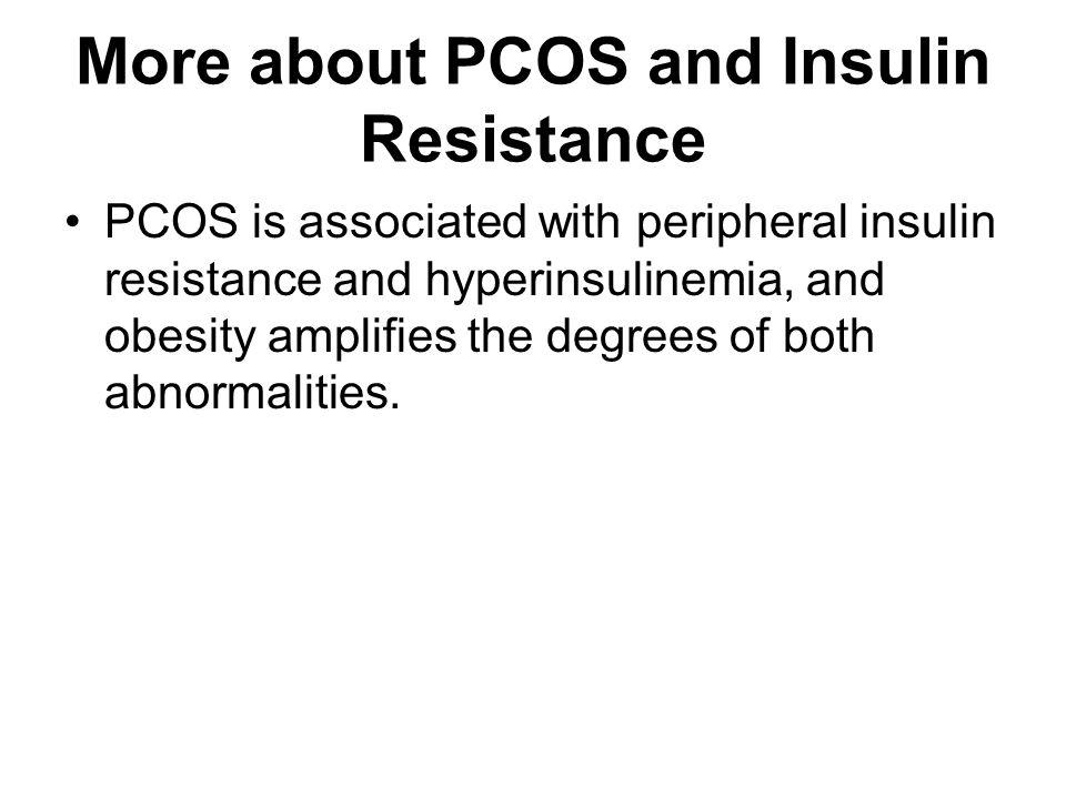 More about PCOS and Insulin Resistance