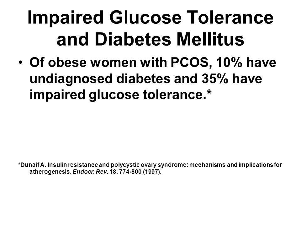 Impaired Glucose Tolerance and Diabetes Mellitus