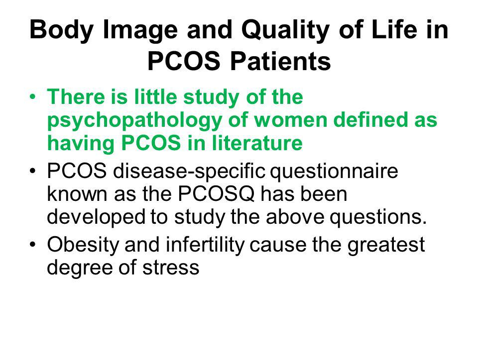 Body Image and Quality of Life in PCOS Patients