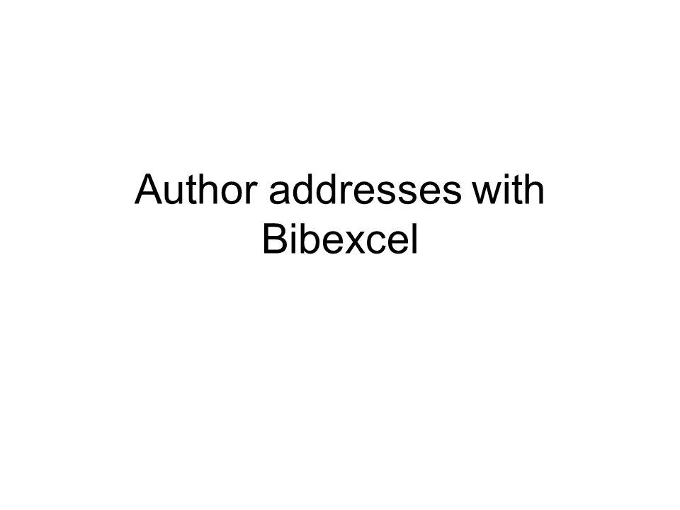 Author addresses with Bibexcel