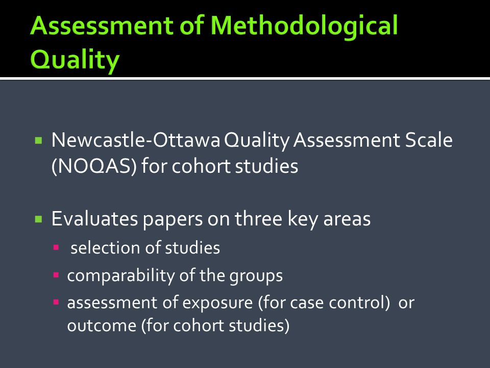 Assessment of Methodological Quality