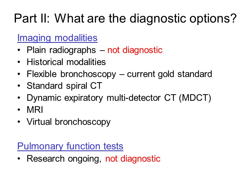 Part II: What are the diagnostic options