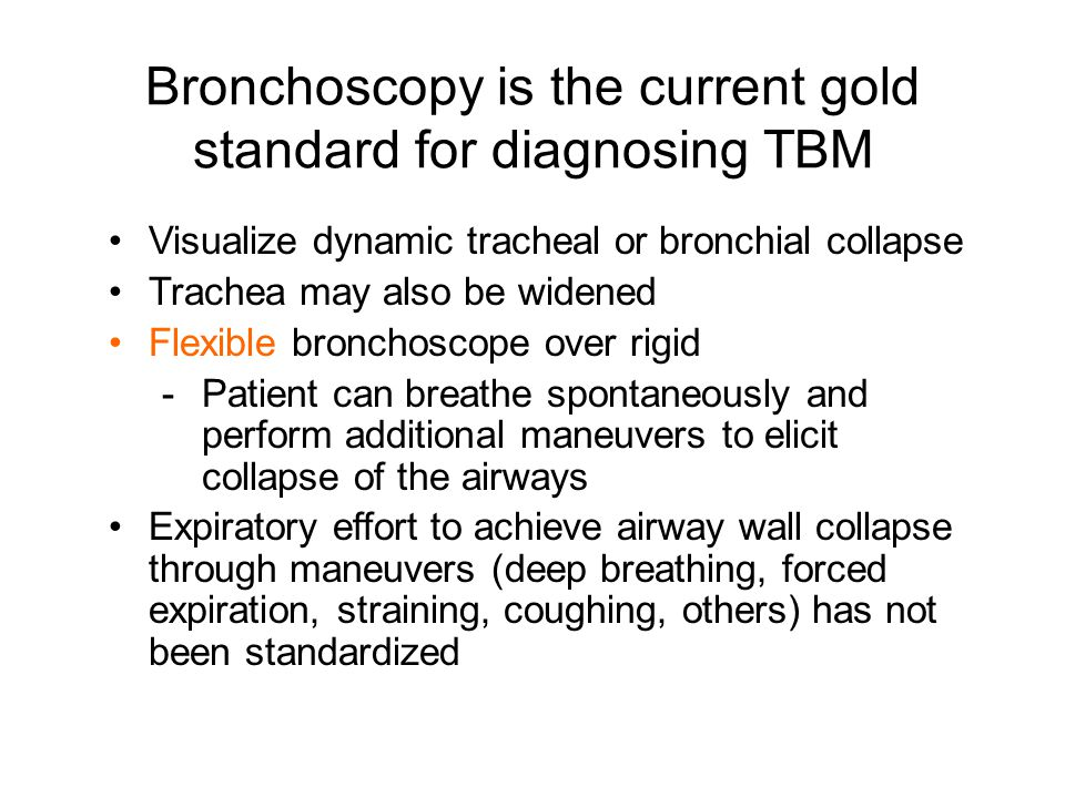 Bronchoscopy is the current gold standard for diagnosing TBM