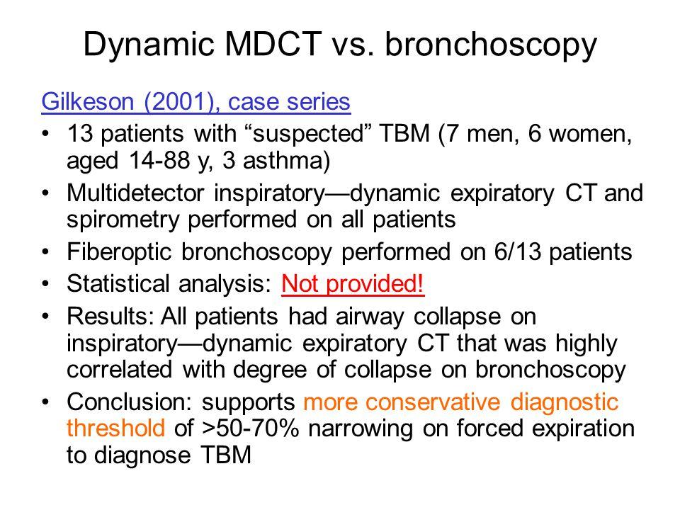 Dynamic MDCT vs. bronchoscopy