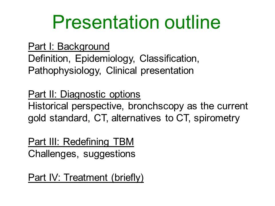 Presentation outline Part I: Background