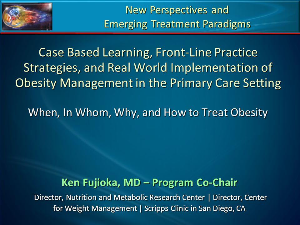 Ken Fujioka, MD – Program Co-Chair