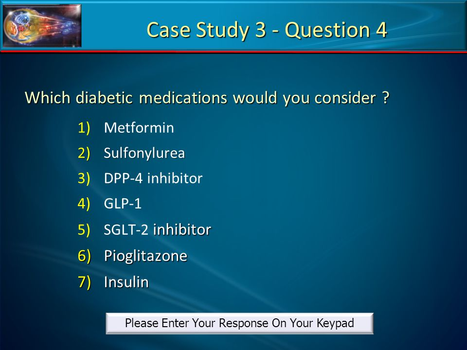 Which diabetic medications would you consider