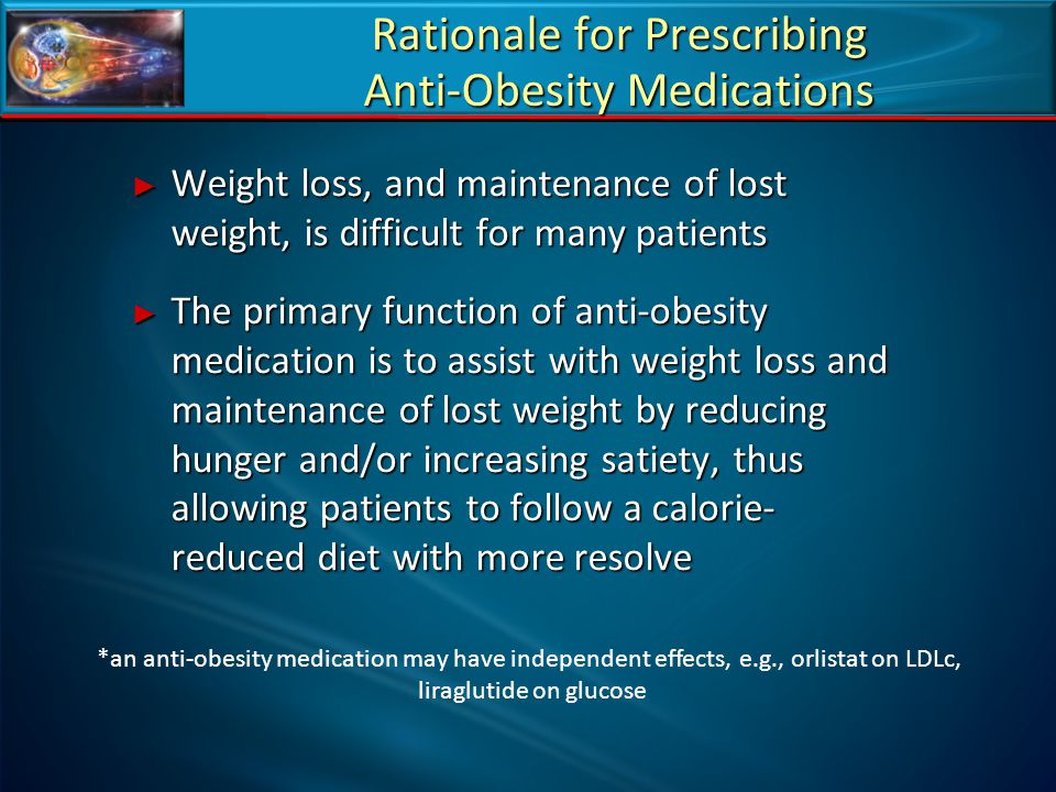 Rationale for Prescribing Anti-Obesity Medications