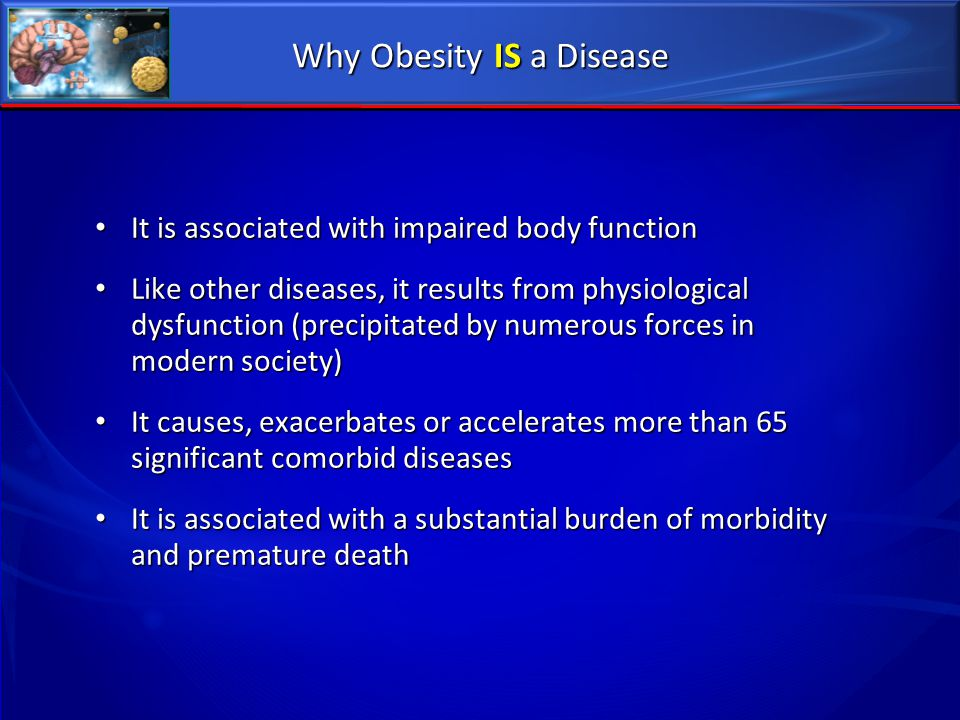 Why Obesity IS a Disease