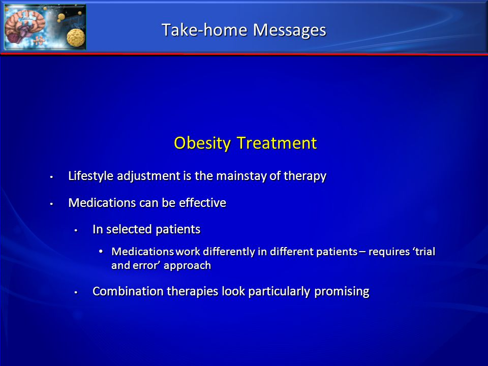 Take-home Messages Obesity Treatment