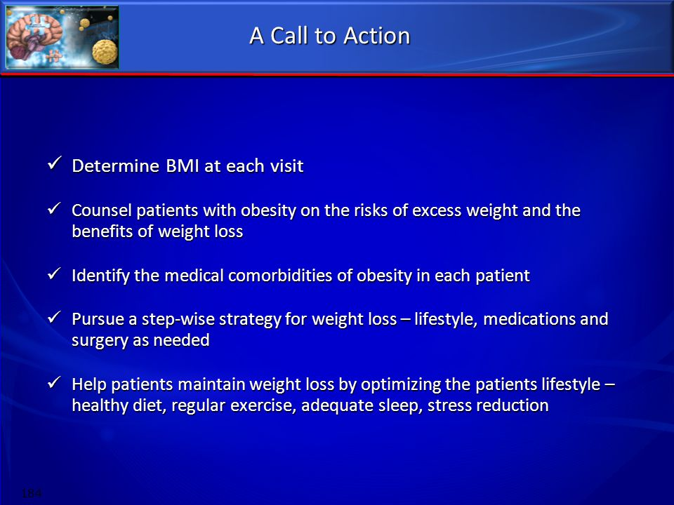 A Call to Action Determine BMI at each visit
