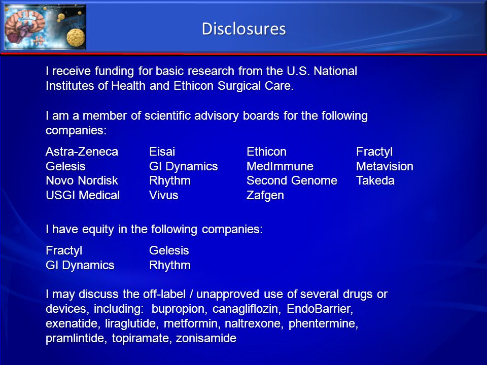 Disclosures I receive funding for basic research from the U.S. National Institutes of Health and Ethicon Surgical Care.
