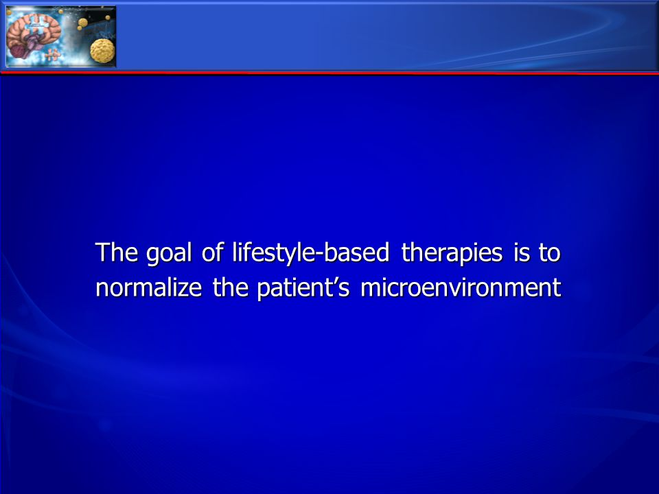 The goal of lifestyle-based therapies is to