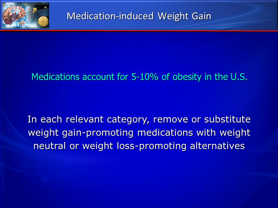 Medication-induced Weight Gain