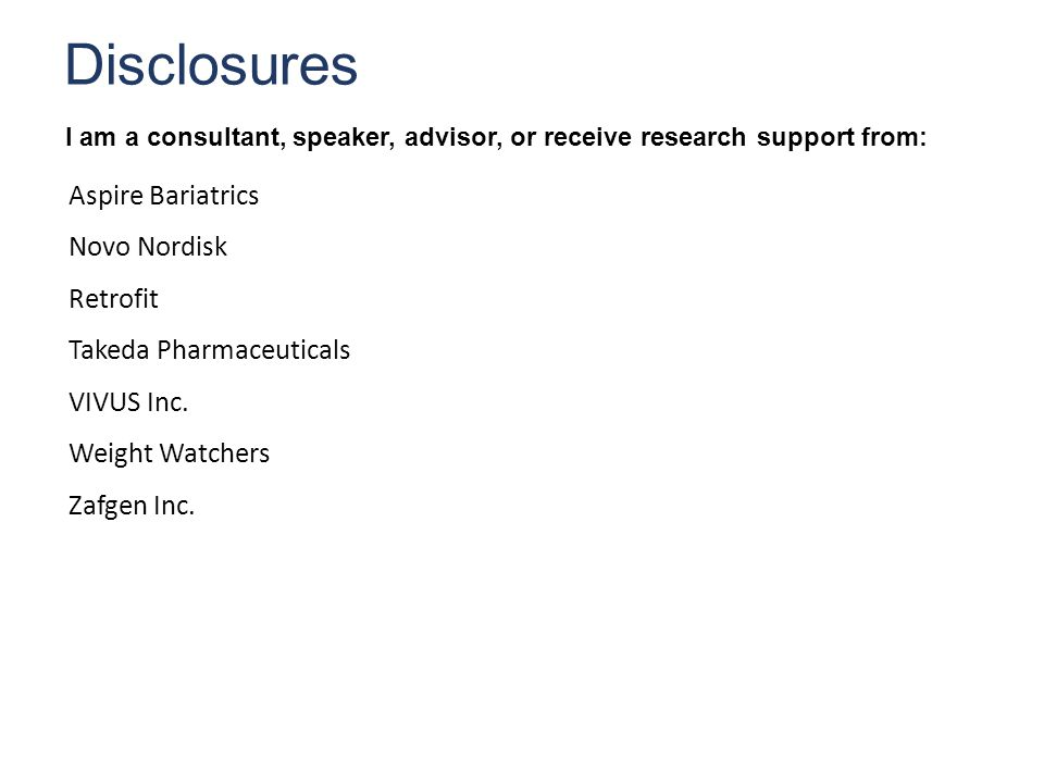 Disclosures I am a consultant, speaker, advisor, or receive research support from: