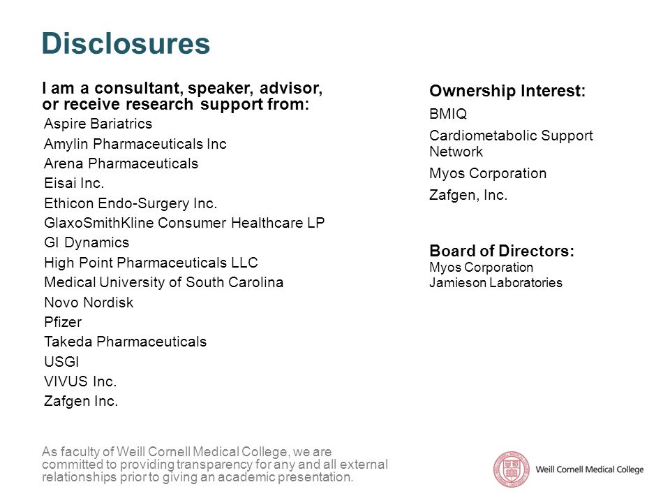 Disclosures I am a consultant, speaker, advisor, or receive research support from: Ownership Interest: