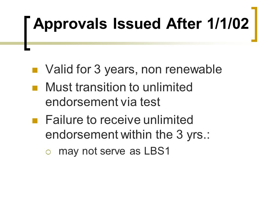 Approvals Issued After 1/1/02