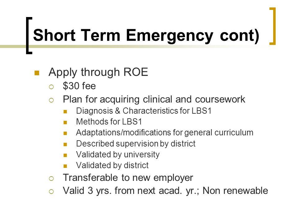 Short Term Emergency cont)