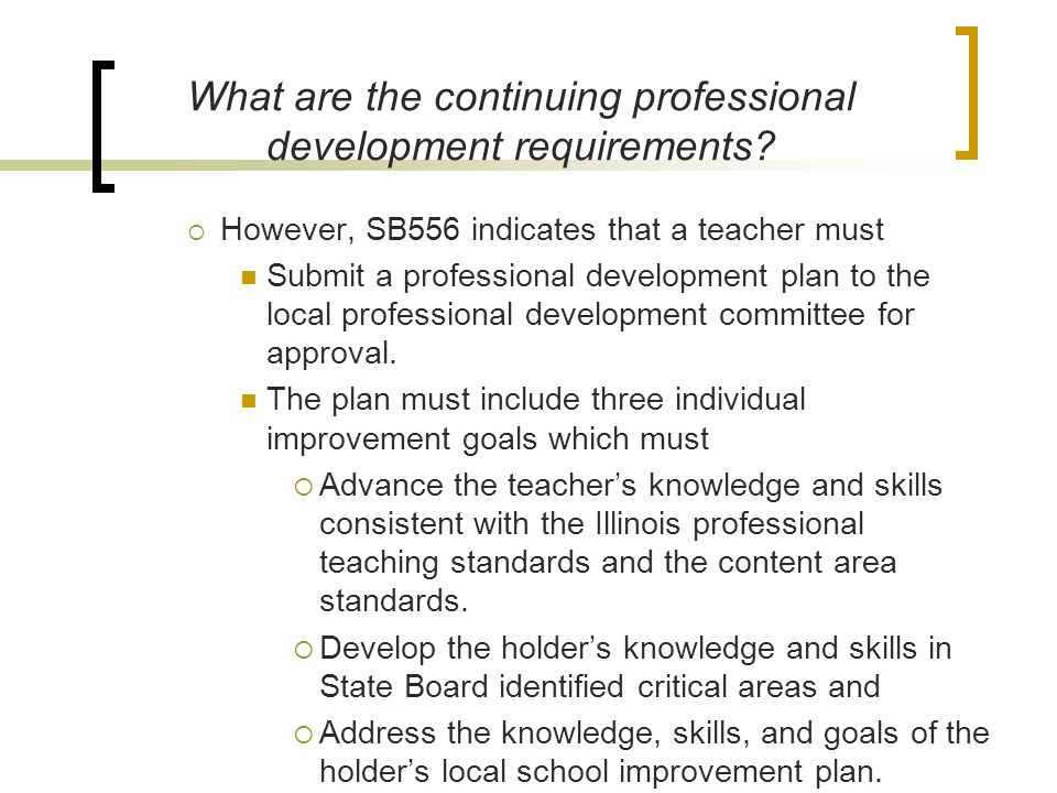 What are the continuing professional development requirements