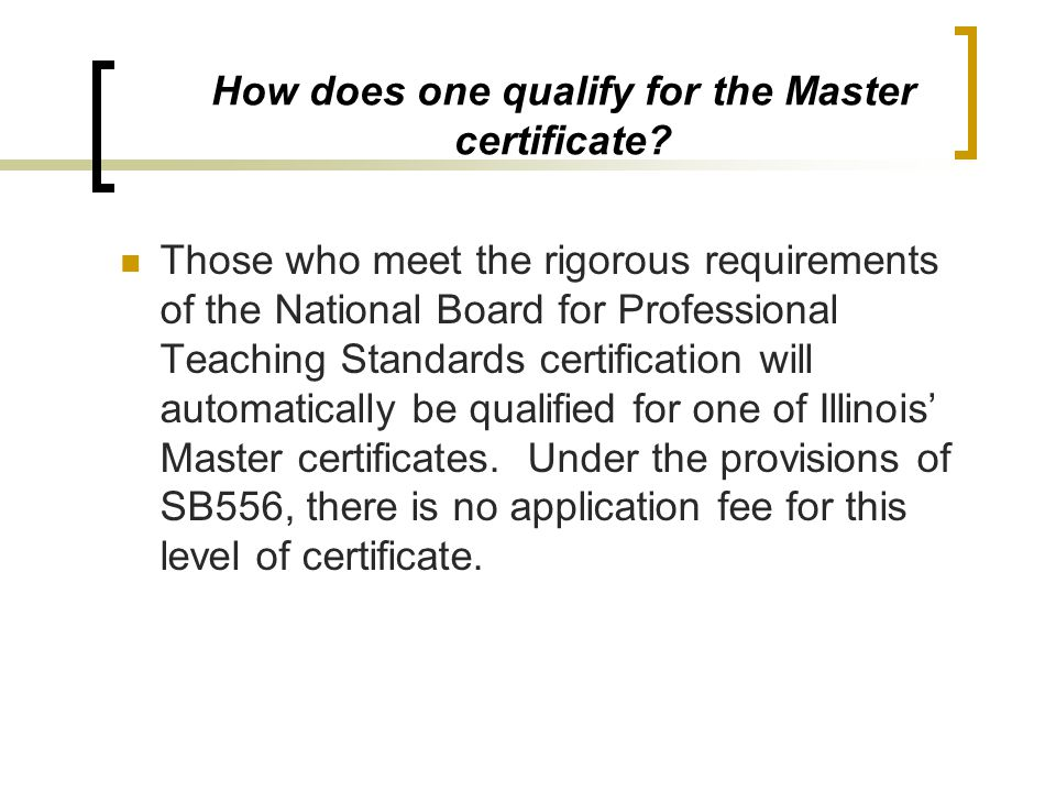 How does one qualify for the Master certificate