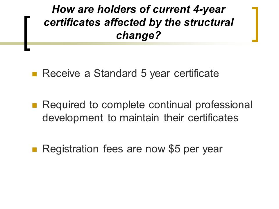 Receive a Standard 5 year certificate