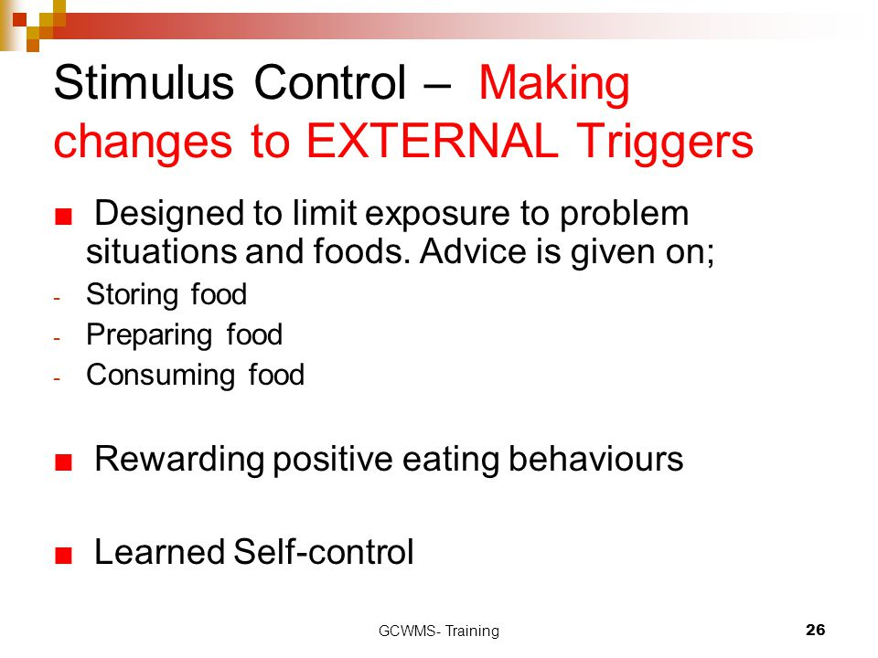 Stimulus Control – Making changes to EXTERNAL Triggers