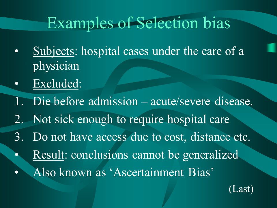 Examples of Selection bias