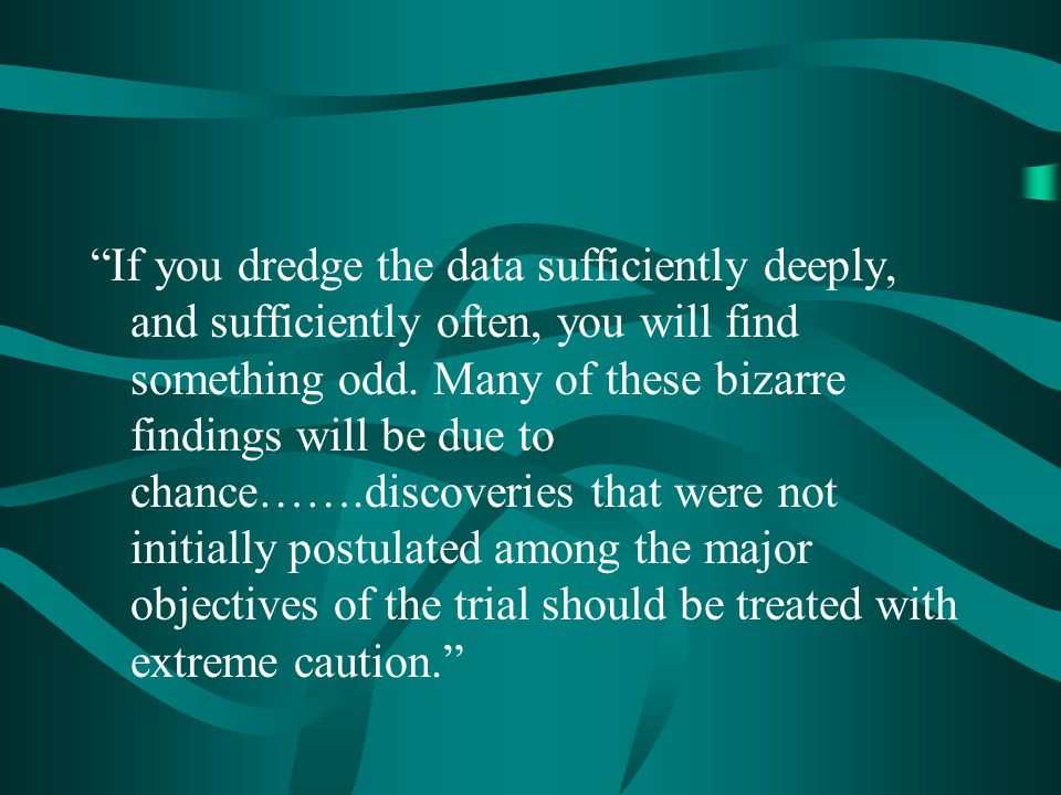 If you dredge the data sufficiently deeply, and sufficiently often, you will find something odd.