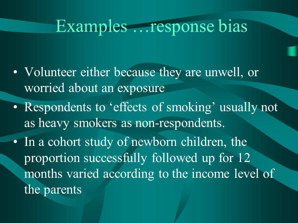 Examples …response bias
