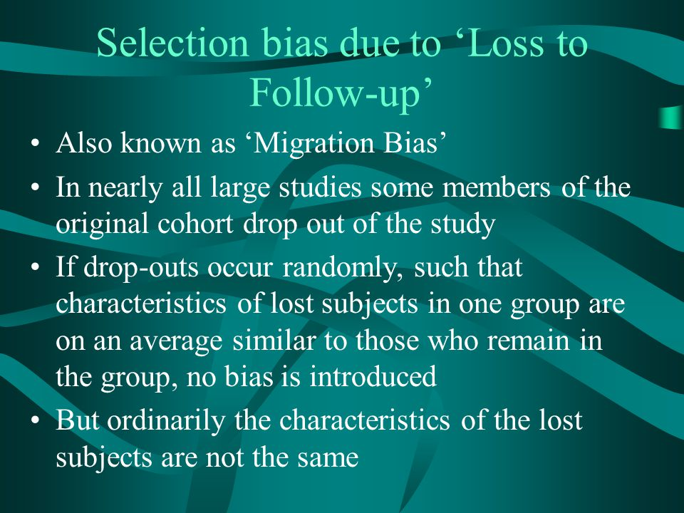 Selection bias due to 'Loss to Follow-up'