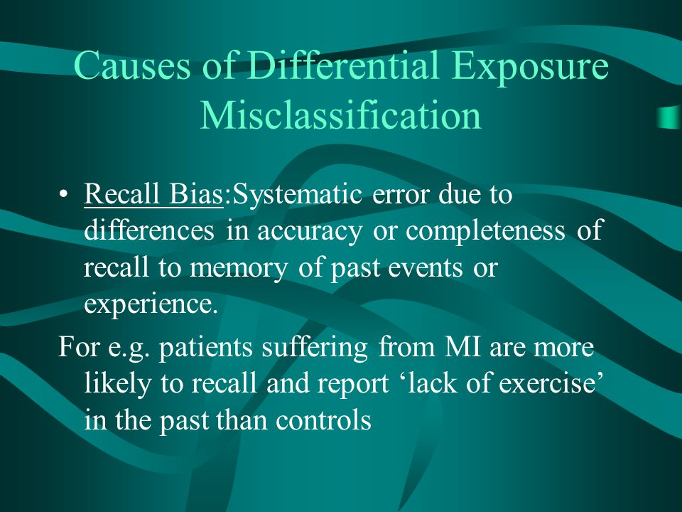Causes of Differential Exposure Misclassification
