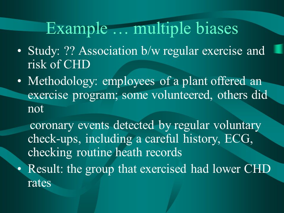 Example … multiple biases