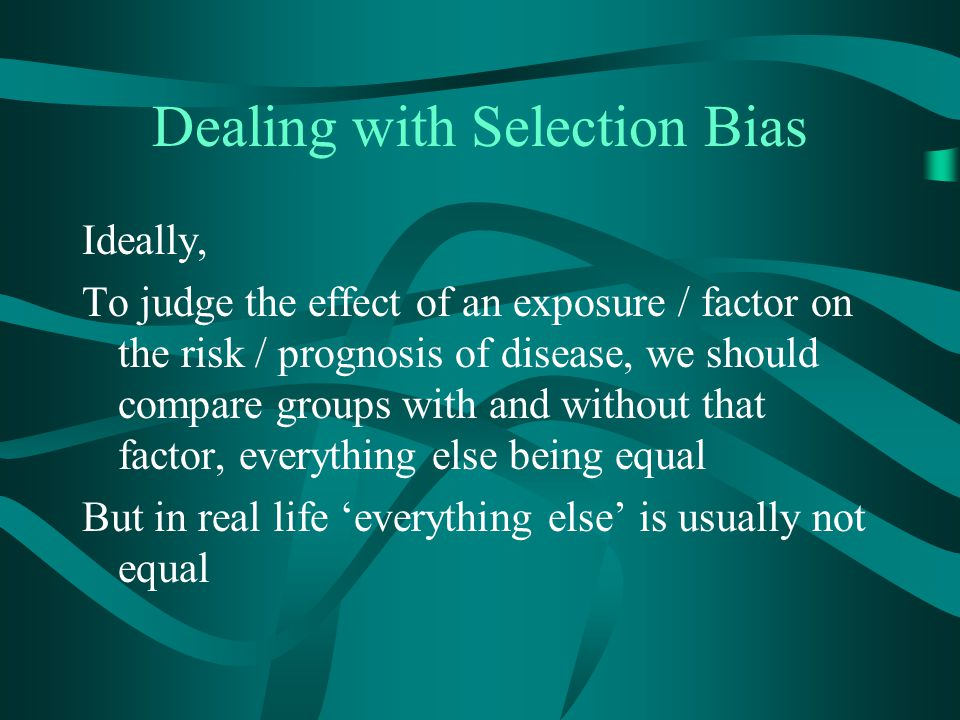 Dealing with Selection Bias