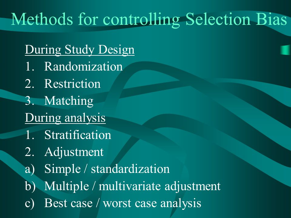 Methods for controlling Selection Bias