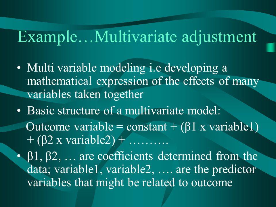 Example…Multivariate adjustment