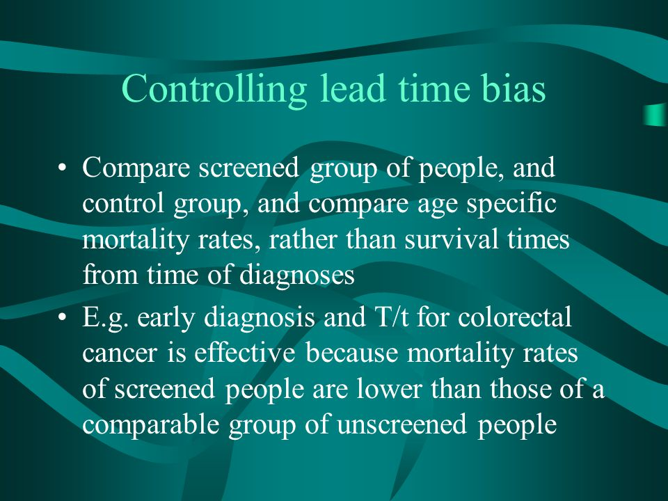Controlling lead time bias