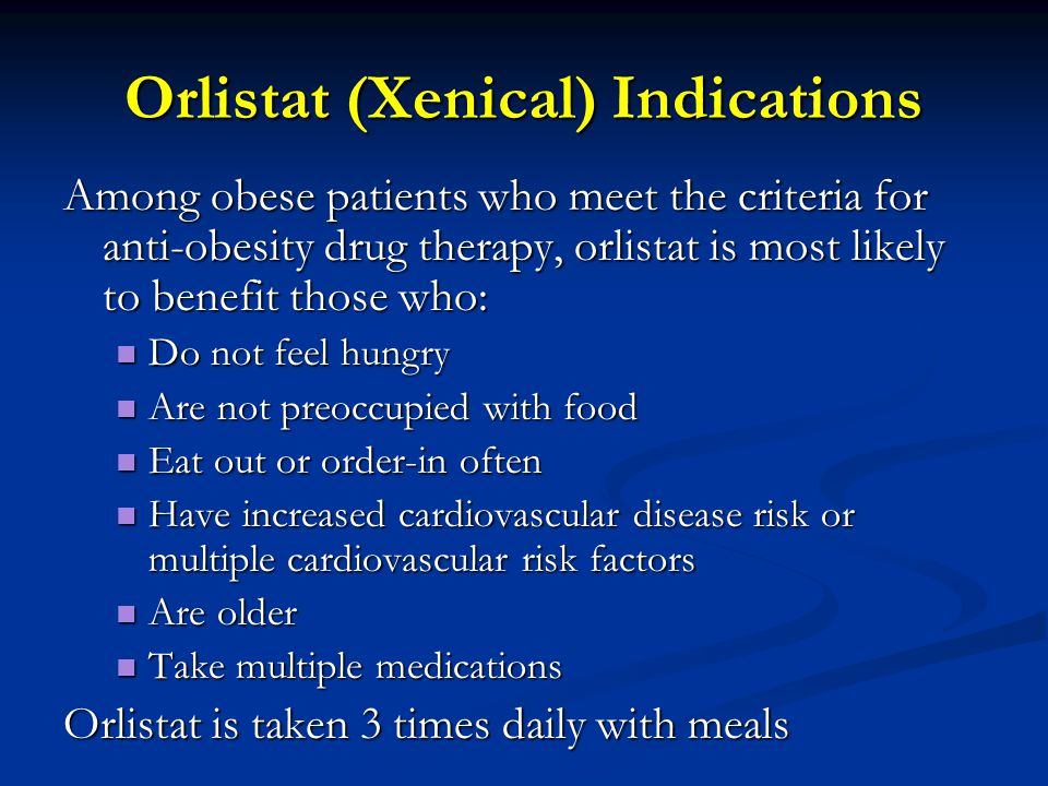 Orlistat (Xenical) Indications